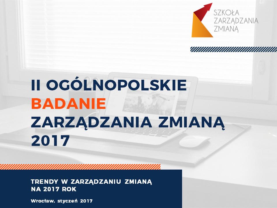 Raport - Ogólnopolskie Badanie Zarządzania Zmianą 2017