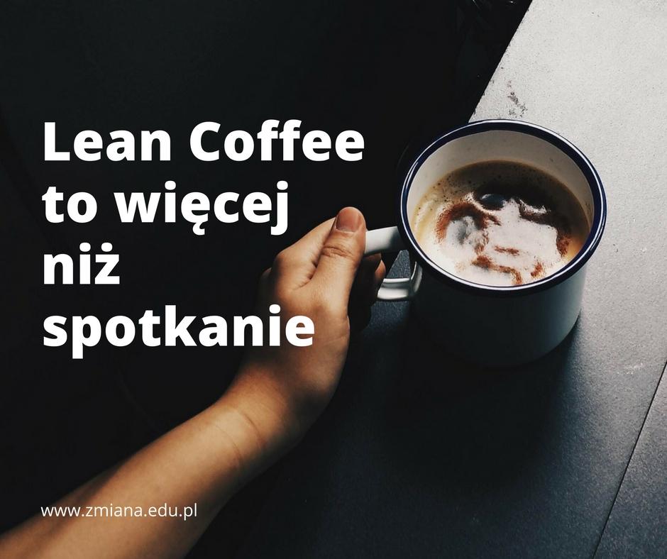 Lean Coffee to więcej niż spotkanie