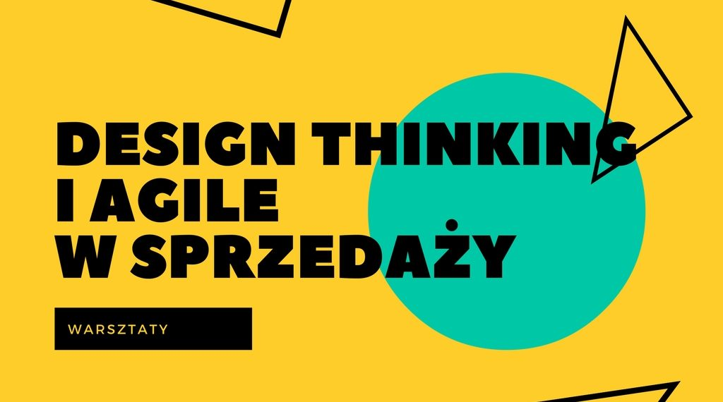 Design Thinking i Agile w Sprzedaży