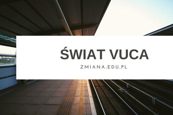 4 sposoby na zarządzanie w świecie VUCA