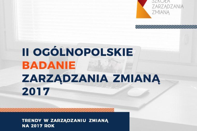 Ogólnopolskie Badanie Zarządzania Zmianą 2017 - Raport OBZZ 2017