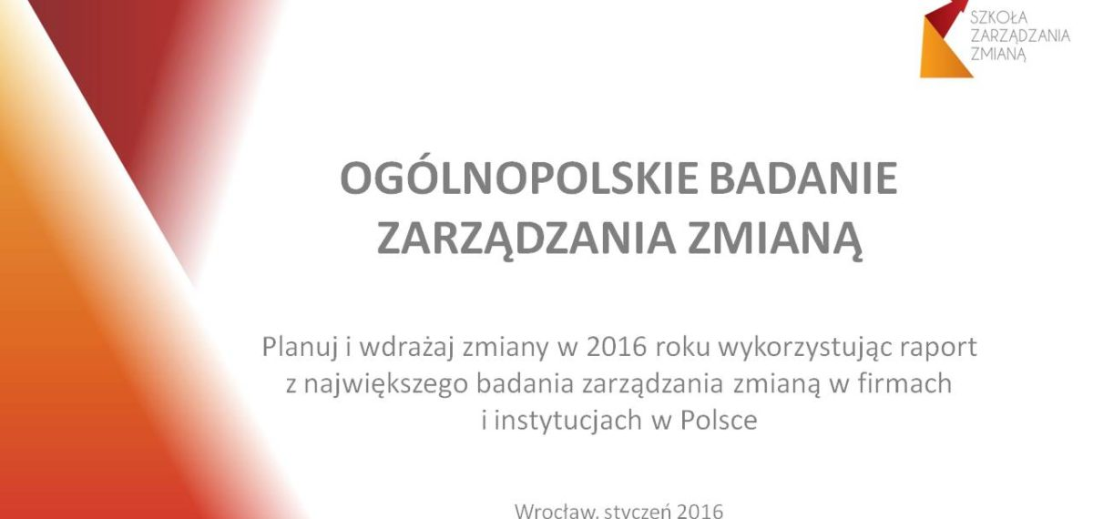 Ogólnopolskie Badanie Zarządzania Zmianą 2016 - OBZZ 2016