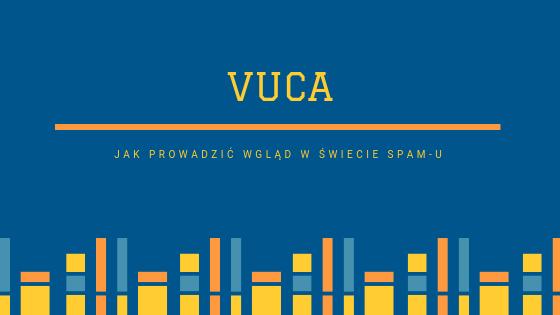 Błędy postrzegania w świecie VUCA