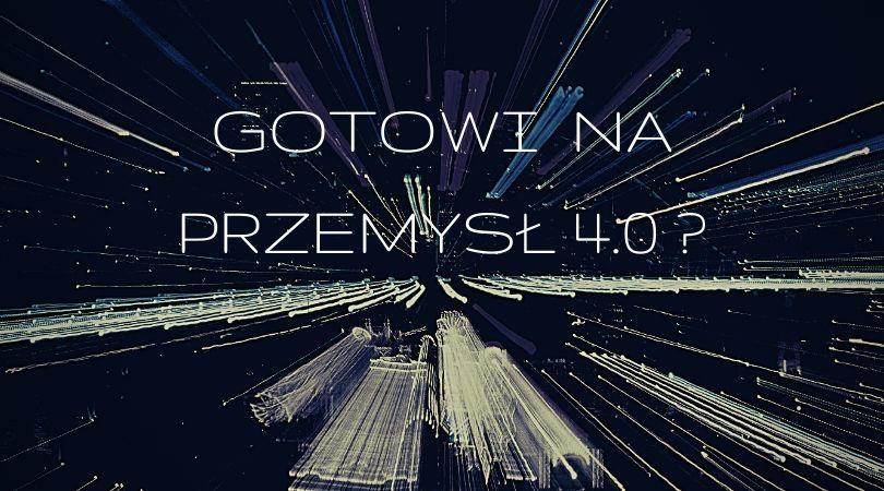 Polskie firmy nie są gotowe na Przemysł 4.0