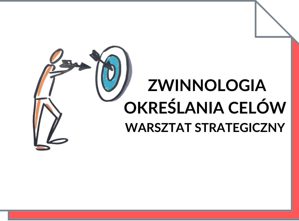 Strategia zmiany - Warsztat strategiczny