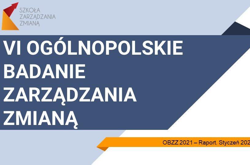 Raport OBZZ 2021 - Ogólnopolskie Badanie Zarządzania Zmianą